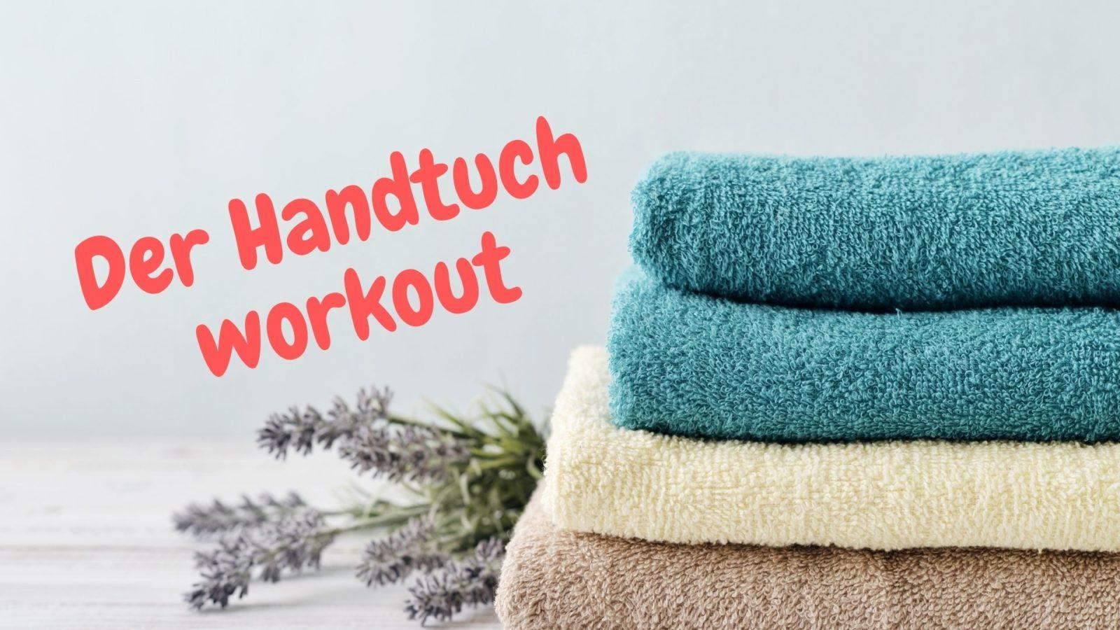 Fit in Schlips und Pumps goes homeoffice: Der Handtuch-Work-out